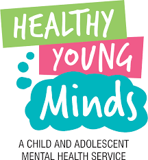 Healthy Young Minds A child and adolescent mental health service