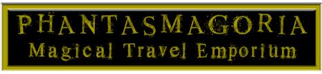 Phantasmagoria Magical Travel Emporium