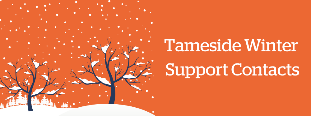 Tameside Winter Support Contacts
