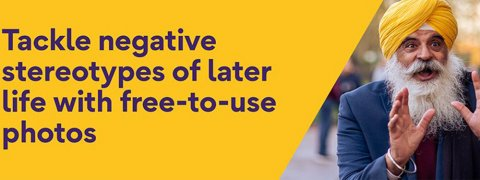 Tackle negative stereotypes of later life with free-to-use photos