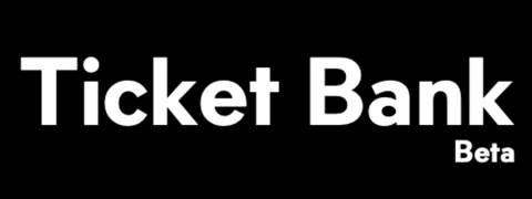 Ticket bank